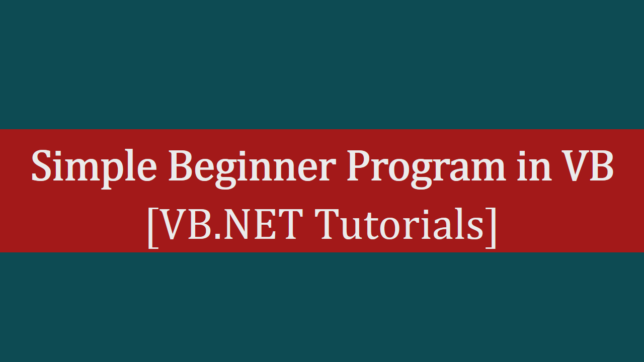 Simple Beginner Program in VB